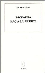 Portada de ESCUADRA HACIA LA MUERTE