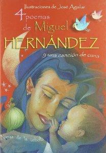 Portada de 4 POEMAS DE MIGUEL HERNÁNDEZ Y UNA CANCIÓN DE CUNA