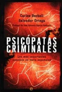 Portada de PSICOPATAS CRIMINALES: LOS MAS IMPORTANTES ASESINOS EN SERIE ESPAÑOLES