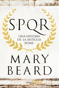 Portada de SPQR. UNA HISTORIA DE LA ANTIGUA ROMA