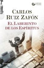 Portada de EL LABERINTO DE LOS ESPÍRITUS (EL CEMENTERIO DE LOS LIBROS OLVIDADOS #4)