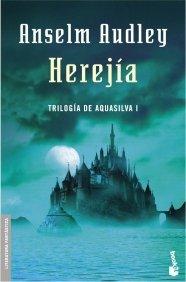 HEREJÍA (TRILOGÍA AQUASILVA #1)