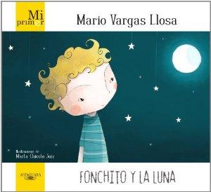 FONCHITO Y LA LUNA (MI PRIMER MARIO VARGAS LLOSA)