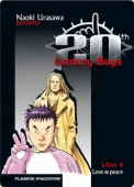 LOVE & PEACE (20TH CENTURY BOYS #4)