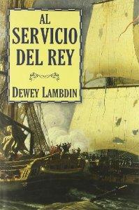 Portada de AL SERVICIO DEL REY (ALAN LEWRIE # 1)