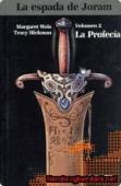 Portada de LA PROFECÍA (LA ESPADA DE JORAM #2)