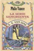 Portada de LA SERIE SANGRIENTA o EL ASESINO FANTASMA  (Philo Vance #3)