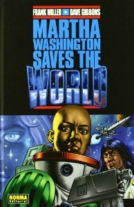 Portada de MARTHA WASHINGTON SAVES THE WORLD
