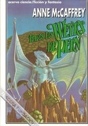 TODOS LOS WEYRS DE PERN (PERN, PLANETA DE DRAGONES #3)