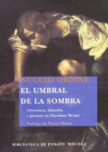 EL UMBRAL DE LA SOMBRA. LITERATURA, FILOSOFÍA Y PINTURA EN GIORDANO BRUNO