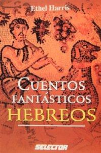 Portada de CUENTOS FANTÁSTICOS HEBREOS
