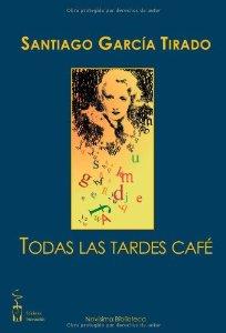 Portada de TODAS LAS TARDES CAFÉ