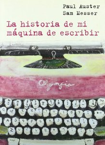 LA HISTORIA DE MI MÁQUINA DE ESCRIBIR
