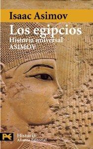 Portada de LOS EGIPCIOS (HISTORIA UNIVERSAL ASIMOV #3)