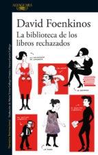Portada de LA BIBLIOTECA DE LOS LIBROS RECHAZADOS
