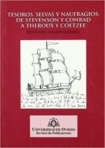 Portada de TESOROS, SELVAS Y NAUFRAGIOS DE STEVENSON Y CONRAD A THEROUX Y COETZEE