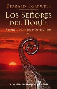 Portada de LOS SEÑORES DEL NORTE (SAJONES, VIKINGOS Y NORMANDOS #3)