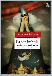 Portada de LA SONAMBULA Y MAS RELATOS INQUIETANTES