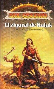 Portada de EL ZIGURAT DE KALAK (SOL OSCURO#1)
