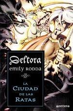 Portada de LA CIUDAD DE LAS RATAS (Deltora #3)