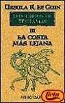 LA COSTA MÁS LEJANA (LOS LIBROS DE TERRAMAR #3)