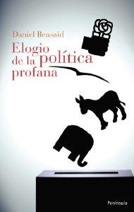 Portada de ELOGIO DE LA POLÍTICA PROFANA
