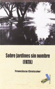 Portada de SOBRE JARDINES SIN NOMBRE (FATA)