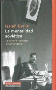 MENTALIDAD SOVIÉTICA. LA CULTURA RUSA BAJO EL COMUNISMO
