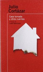 CASA TOMADA Y OTROS CUENTOS