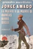 LA MUERTE Y LA MUERTE DE QUINCAS BERRO DAGUA
