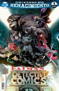 BATMAN. DETECTIVE COMICS#1 (RENACIMIENTO)