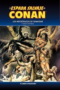 LA ESPADA SALVAJE DE CONAN. LOS NECRÓFAGOS DE YANAIDAR Y OTRAS HISTORIAS ( LA ESPADA SALVAJE DE CONAN#11)