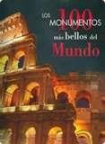 Portada de LOS 100 MONUMENTOS MÁS BELLOS DEL MUNDO