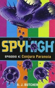 Portada de SPYHIGH 4: CONJURA PARANOIA