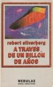 A TRAVÉS DE UN BILLÓN DE AÑOS