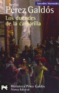 LOS DUENDES DE LA CAMARILLA (EPISODIOS NACIONALES IV #3)
