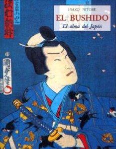 EL BUSHIDO. EL ALMA DEL JAPÓN