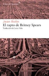 Portada de EL RAPTO DE BRITNEY SPEARS