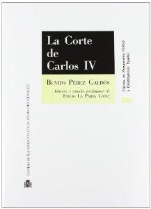 LA CORTE DE CARLOS IV ( EPISODIOS NACIONALES I #2)
