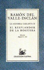 LA GUERRA CARLISTA II: EL RESPLANDOR DE LA HOGUERA