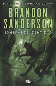 SOMBRAS DE IDENTIDAD (NACIDOS DE LA BRUMA #5)