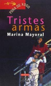 TRISTES ARMAS