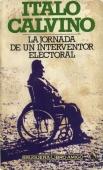 LA JORNADA DE UN INTERVENTOR ELECTORAL
