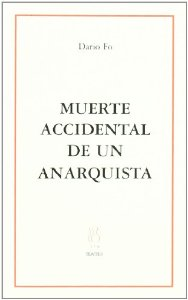 Portada de MUERTE ACCIDENTAL DE UN ANARQUISTA