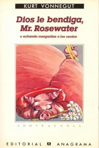 DIOS LE BENDIGA MR.ROSEWATER