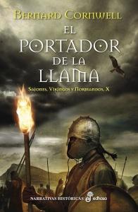 Portada de EL PORTADOR DE LA LLAMA  (SAJONES, VIKINGOS Y NORMANDOS #10)