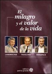 Portada de EL MILAGRO Y EL VALOR DE LA VIDA