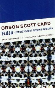 FLUJO-CUENTOS SOBRE FUTUROS HUMANOS (MAPAS EN UN ESPEJO 2)