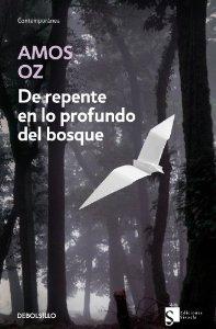 DE REPENTE EN LO PROFUNDO DEL BOSQUE