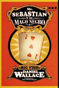 Portada de MR (MISTER) SEBASTIAN Y EL MAGO NEGRO